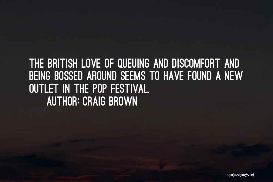 New Love Found Quotes By Craig Brown