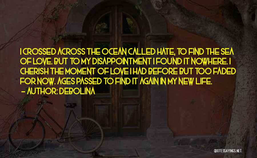 New Love Found Quotes By Debolina
