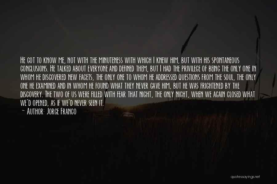 New Love Found Quotes By Jorge Franco