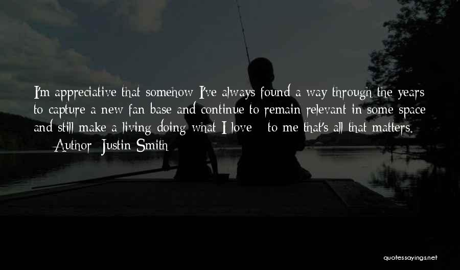 New Love Found Quotes By Justin Smith