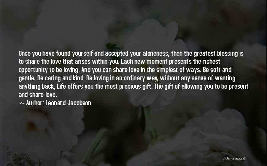 New Love Found Quotes By Leonard Jacobson