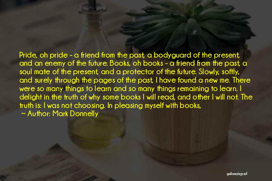 New Love Found Quotes By Mark Donnelly