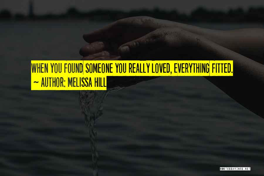 New Love Found Quotes By Melissa Hill