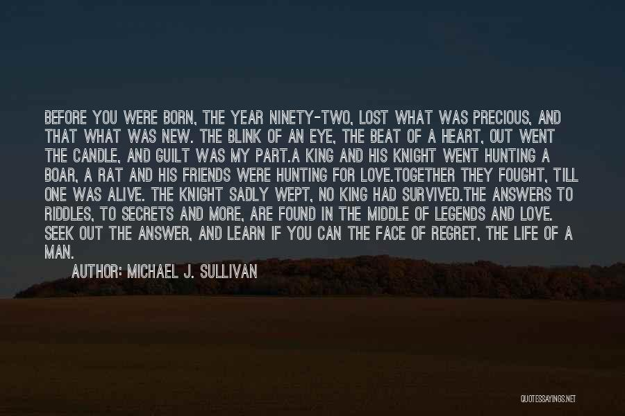 New Love Found Quotes By Michael J. Sullivan
