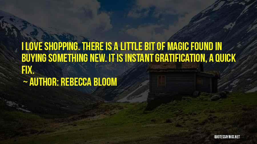 New Love Found Quotes By Rebecca Bloom