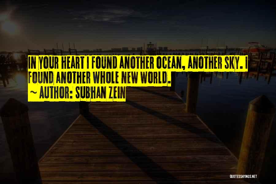 New Love Found Quotes By Subhan Zein