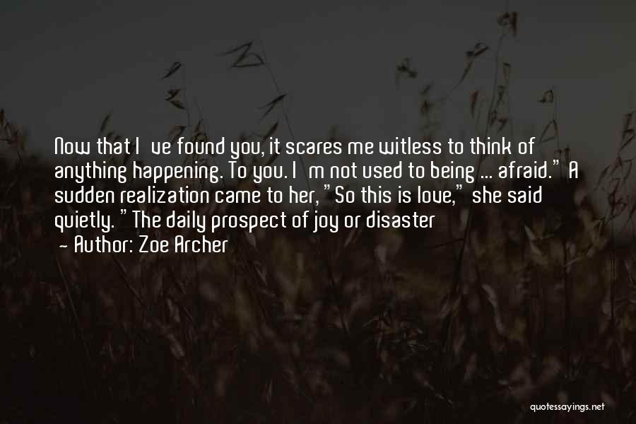 New Love Found Quotes By Zoe Archer