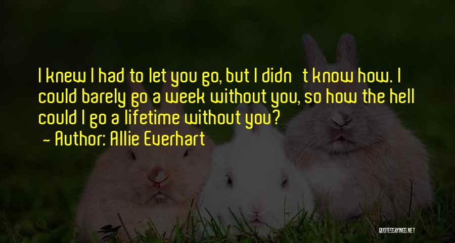 New Love Quotes By Allie Everhart