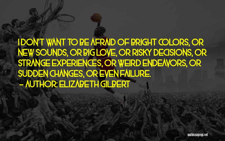 New Love Quotes By Elizabeth Gilbert