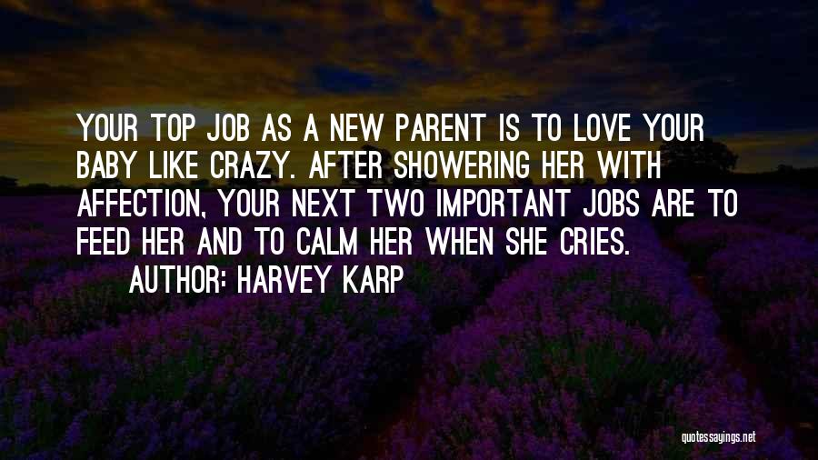 New Love Quotes By Harvey Karp