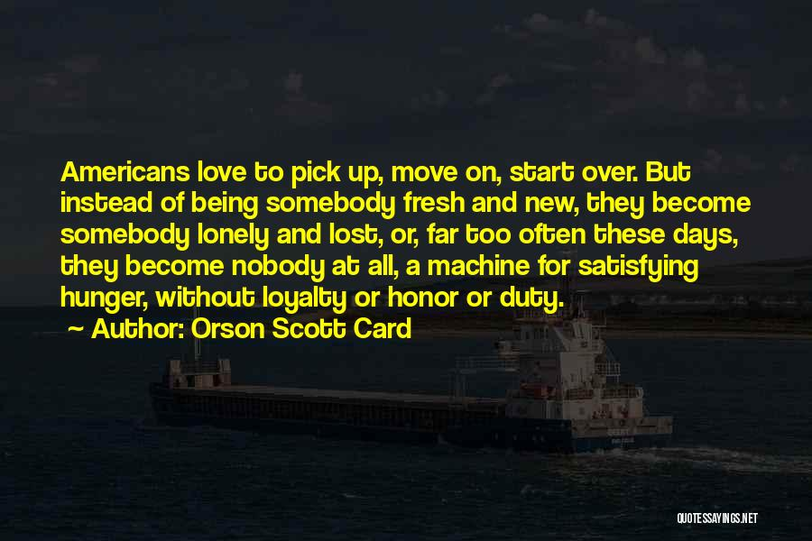 New Love Quotes By Orson Scott Card