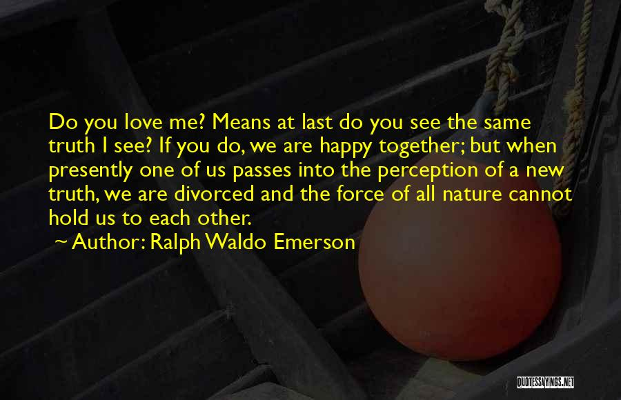 New Love Quotes By Ralph Waldo Emerson