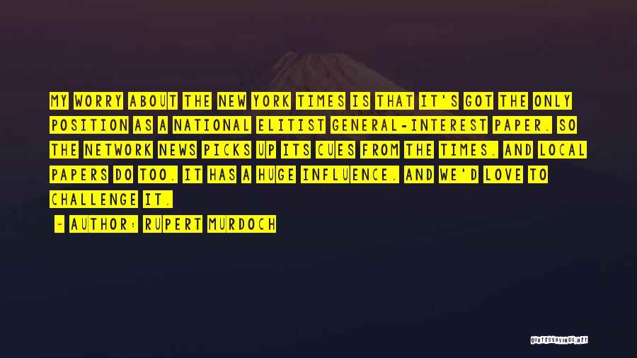 New Love Quotes By Rupert Murdoch