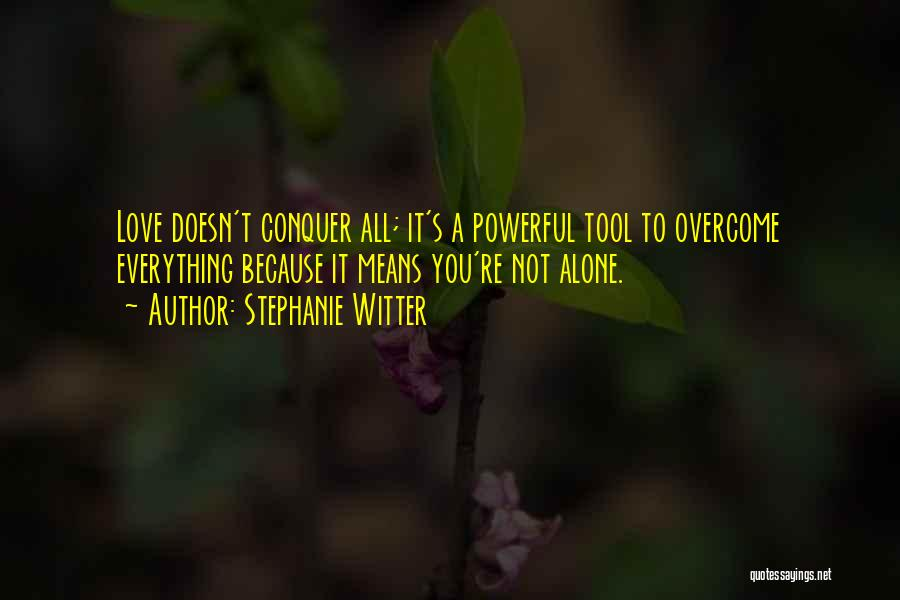 New Love Quotes By Stephanie Witter