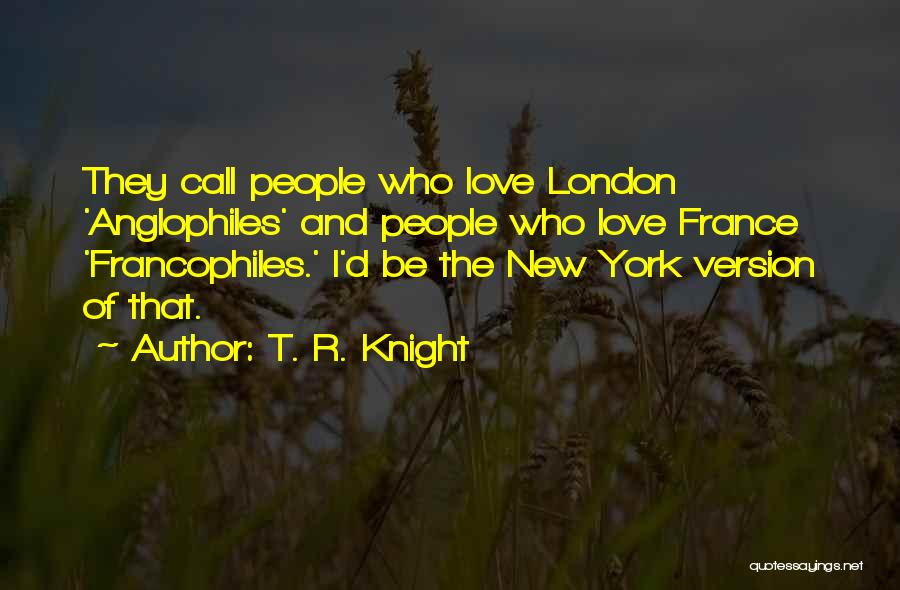 New Love Quotes By T. R. Knight