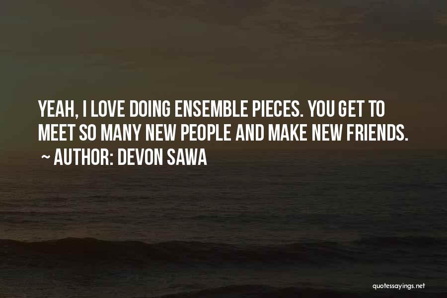 New Meet Friends Quotes By Devon Sawa