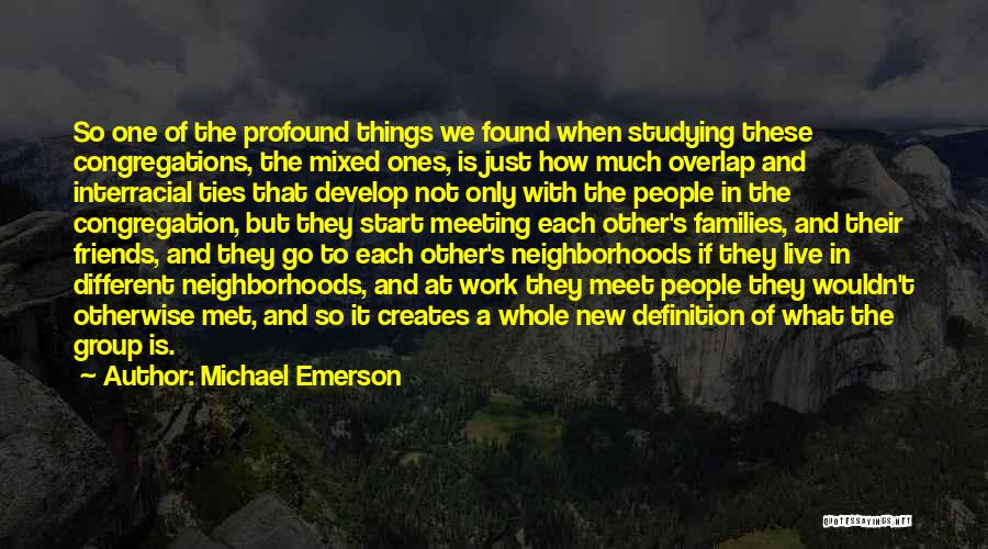 New Meet Friends Quotes By Michael Emerson