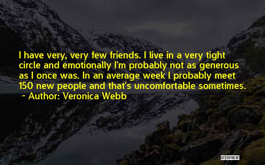 New Meet Friends Quotes By Veronica Webb