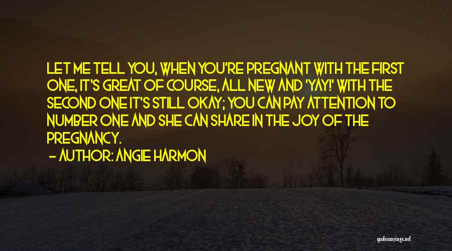 New Number Quotes By Angie Harmon