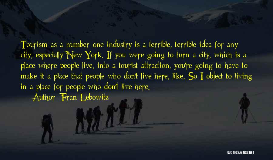 New Number Quotes By Fran Lebowitz