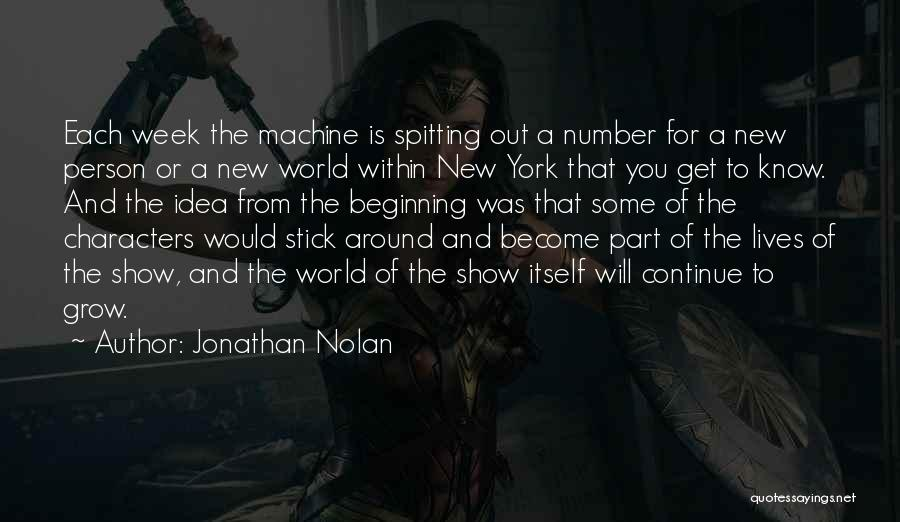 New Number Quotes By Jonathan Nolan