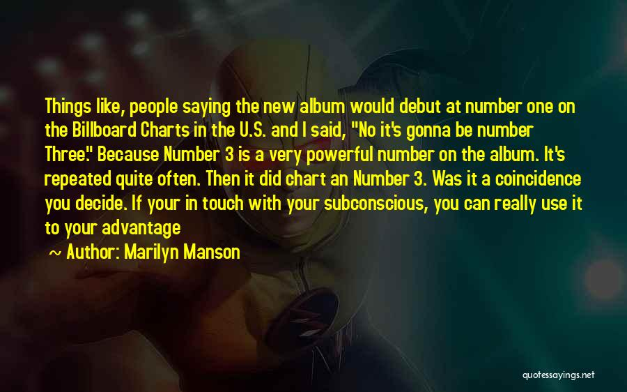 New Number Quotes By Marilyn Manson