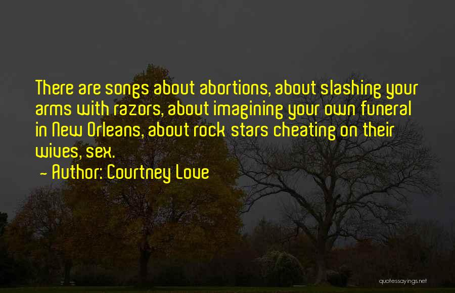 New Orleans Song Quotes By Courtney Love