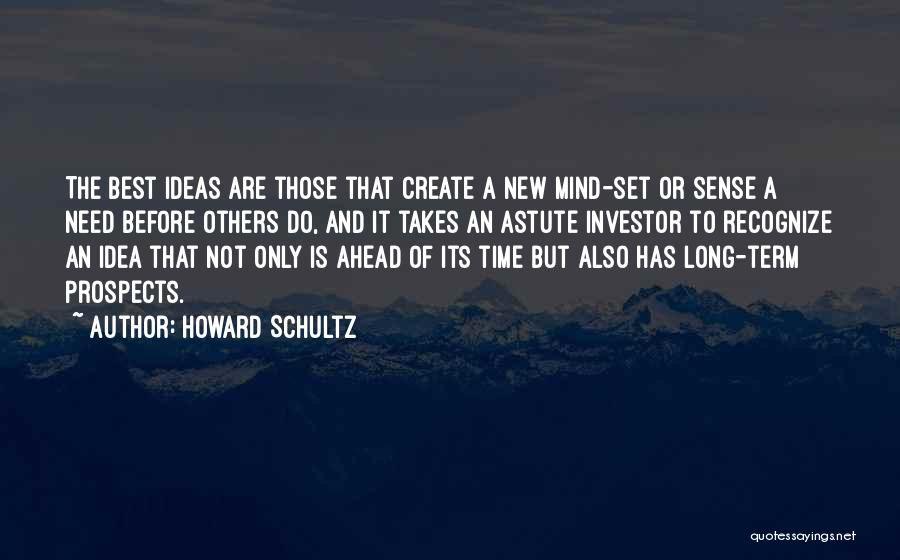 New Prospects Quotes By Howard Schultz