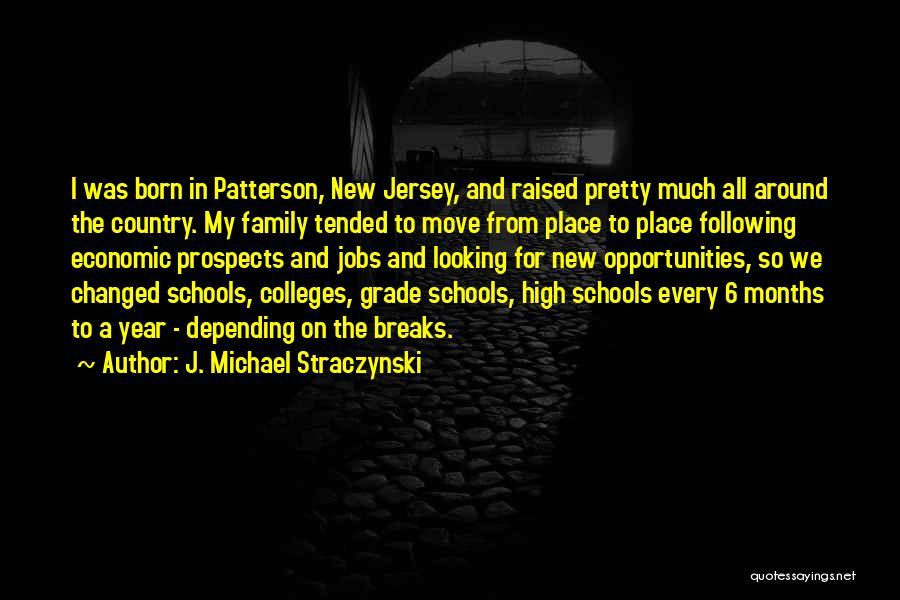 New Prospects Quotes By J. Michael Straczynski