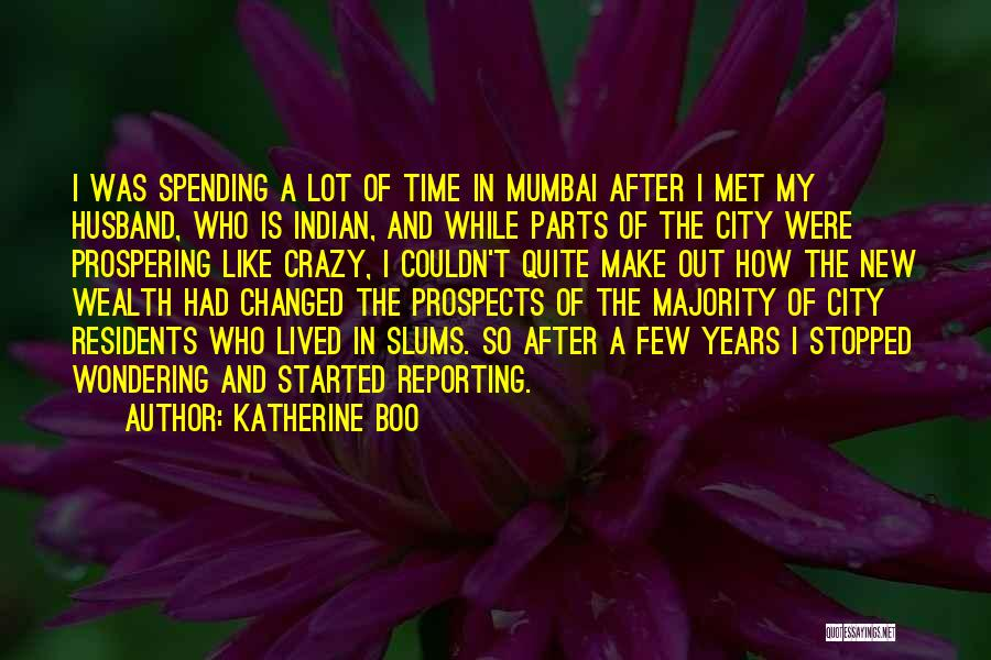 New Prospects Quotes By Katherine Boo