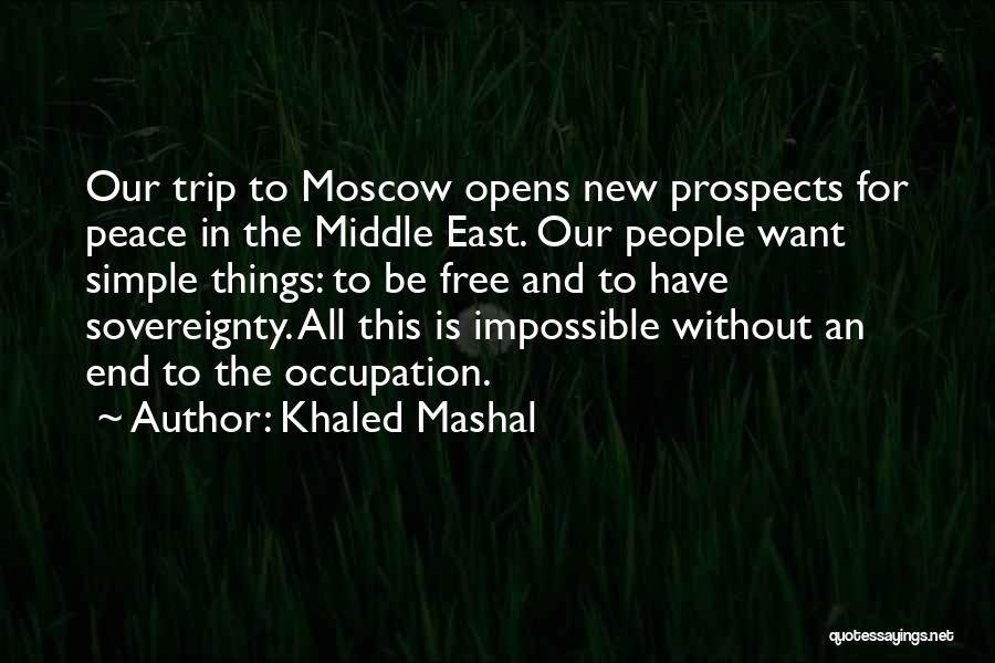 New Prospects Quotes By Khaled Mashal