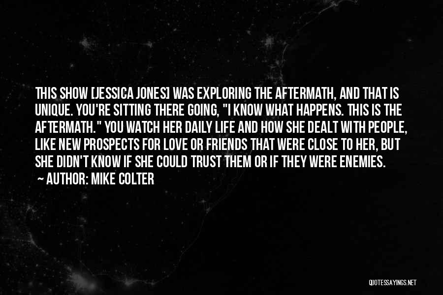 New Prospects Quotes By Mike Colter