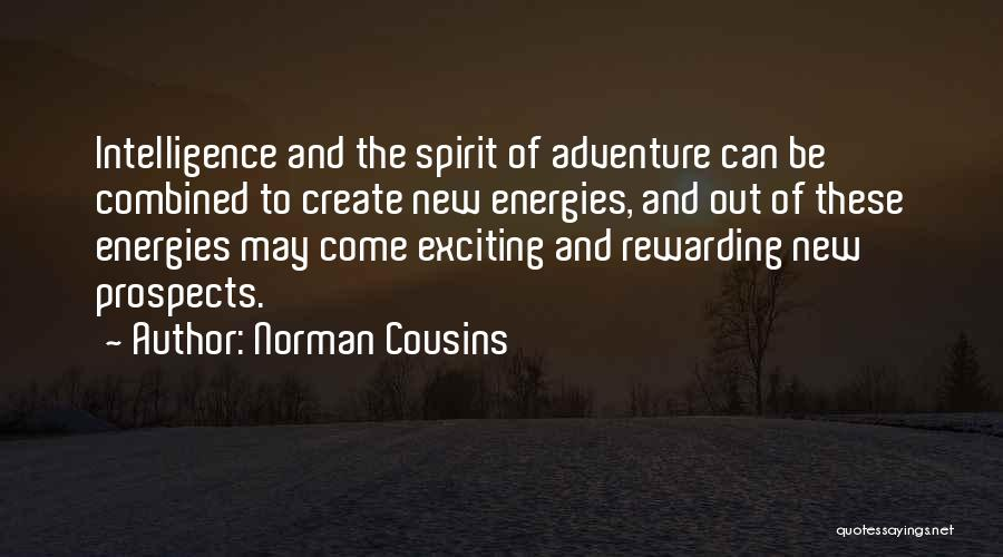 New Prospects Quotes By Norman Cousins