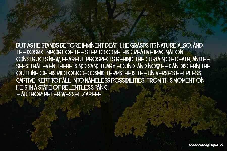 New Prospects Quotes By Peter Wessel Zapffe