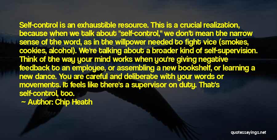 New Supervisor Quotes By Chip Heath