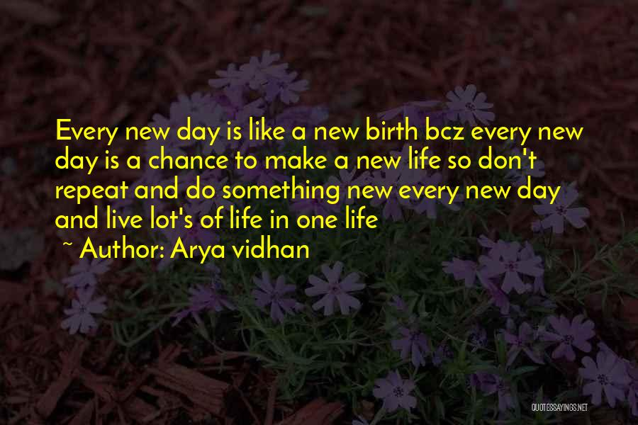 New Way Of Living Quotes By Arya Vidhan