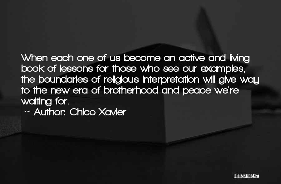 New Way Of Living Quotes By Chico Xavier