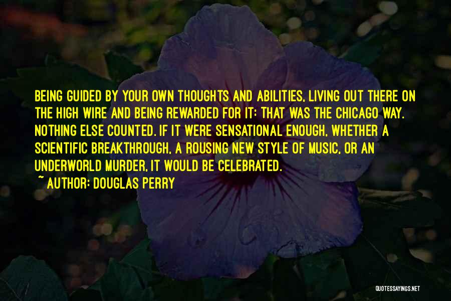 New Way Of Living Quotes By Douglas Perry