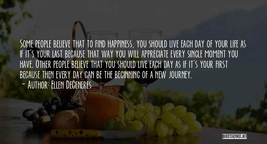 New Way Of Living Quotes By Ellen DeGeneres