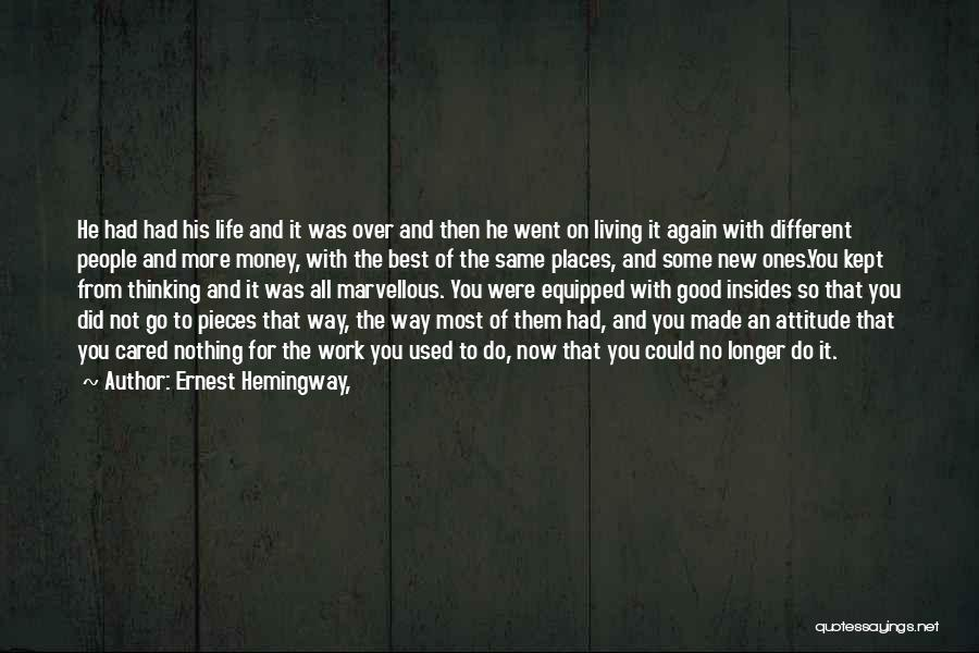 New Way Of Living Quotes By Ernest Hemingway,