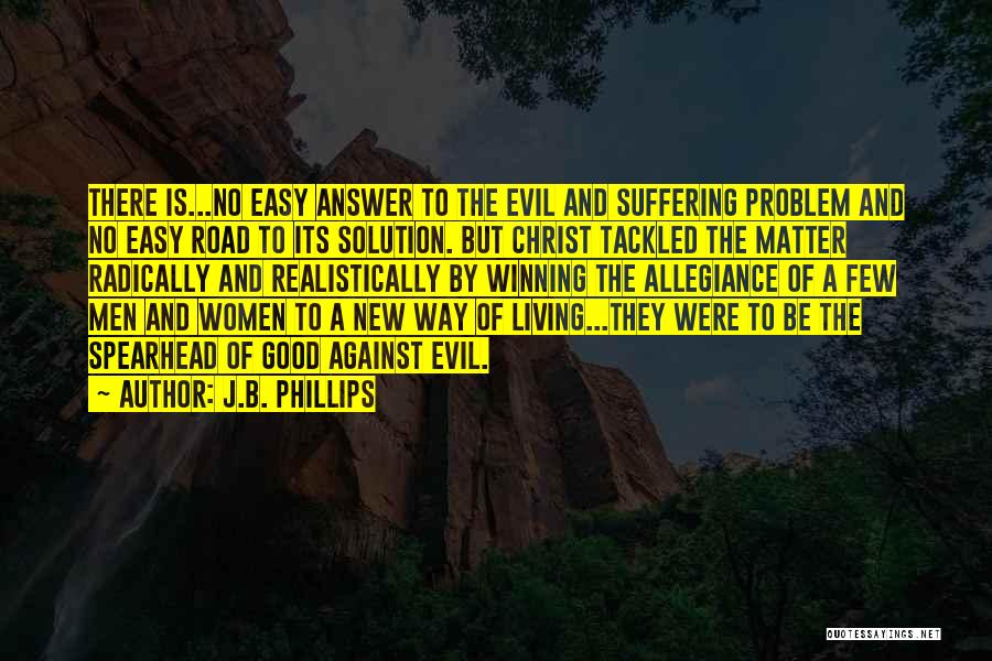 New Way Of Living Quotes By J.B. Phillips