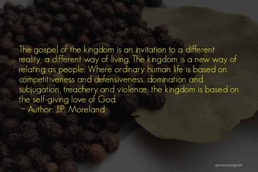 New Way Of Living Quotes By J.P. Moreland