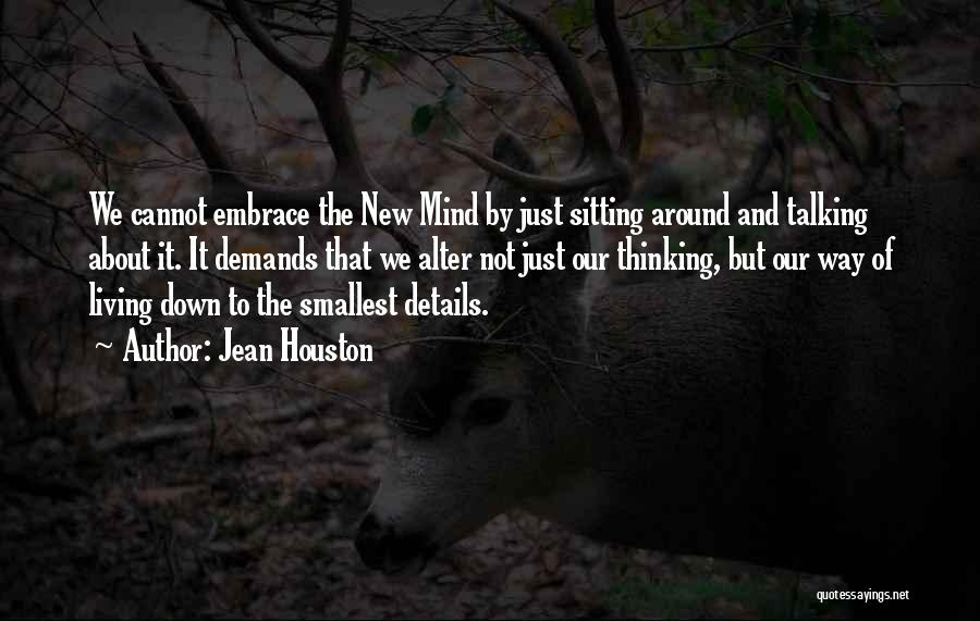 New Way Of Living Quotes By Jean Houston