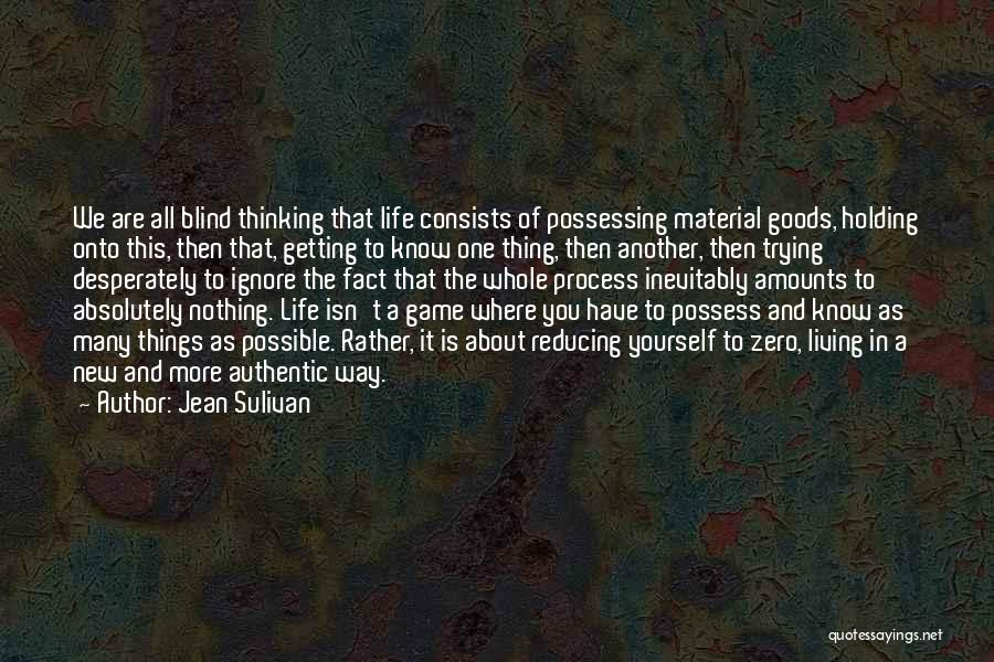 New Way Of Living Quotes By Jean Sulivan