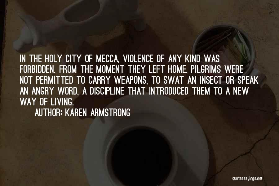 New Way Of Living Quotes By Karen Armstrong