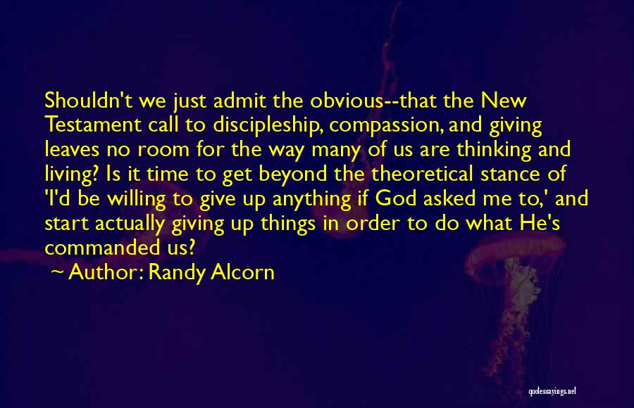 New Way Of Living Quotes By Randy Alcorn