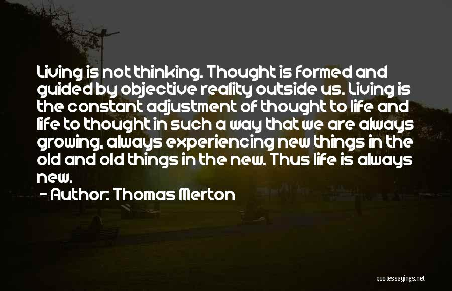 New Way Of Living Quotes By Thomas Merton