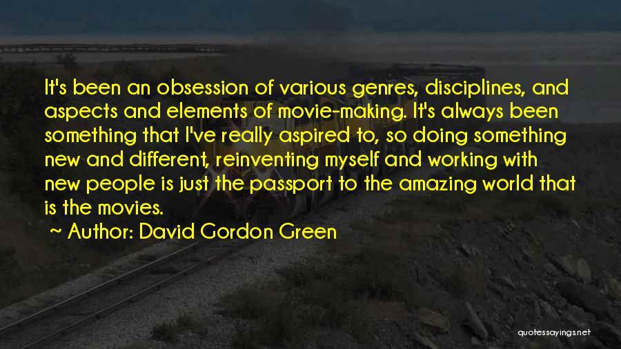New World Movie Quotes By David Gordon Green
