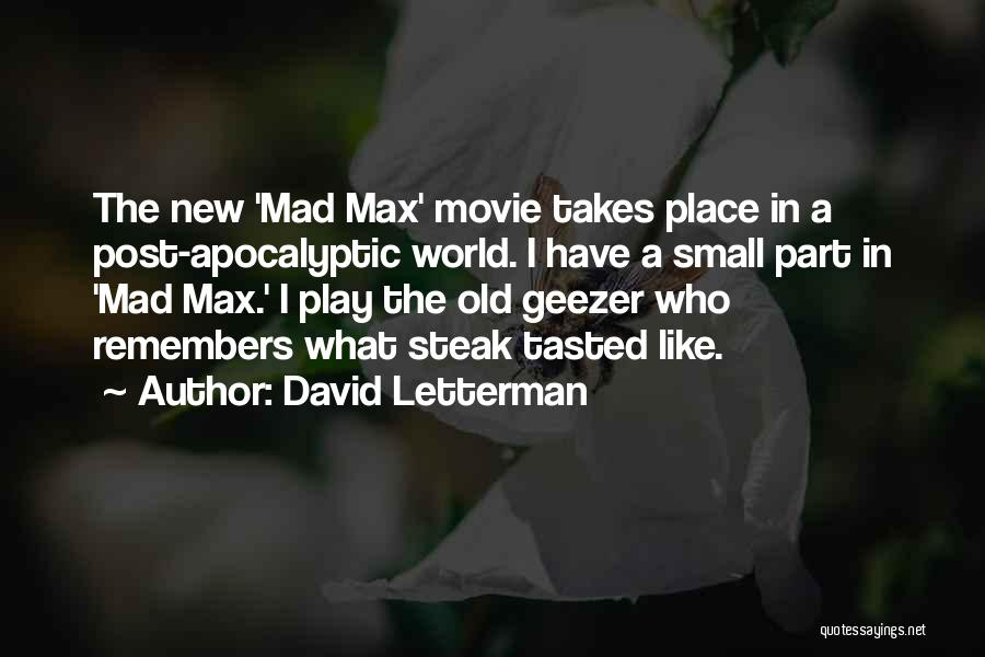 New World Movie Quotes By David Letterman