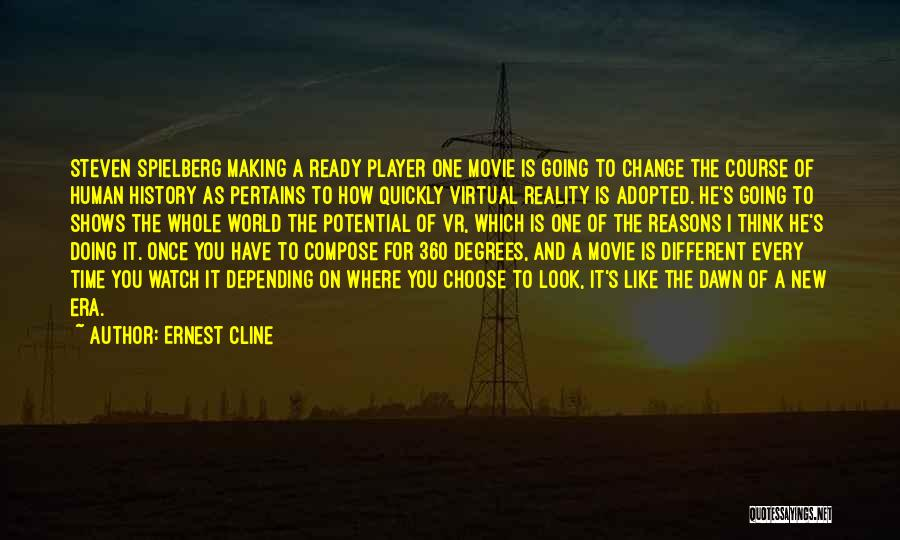 New World Movie Quotes By Ernest Cline